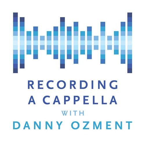 Recording Acappella Podcast
