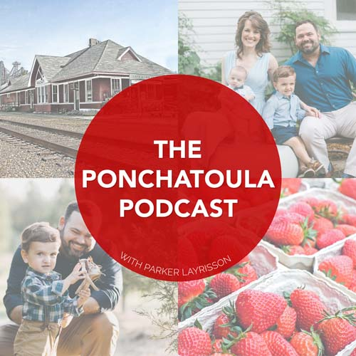 The Ponchatoula Podcast